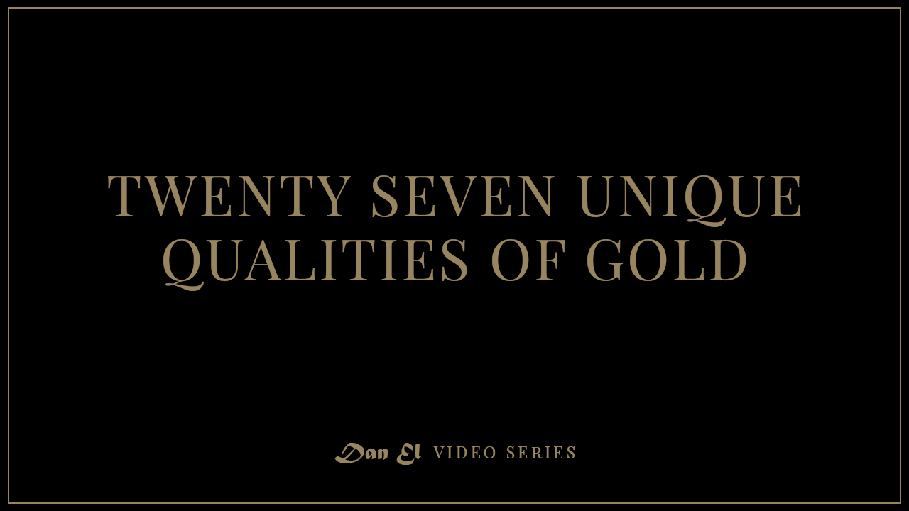 27 Unique Qualities of Gold